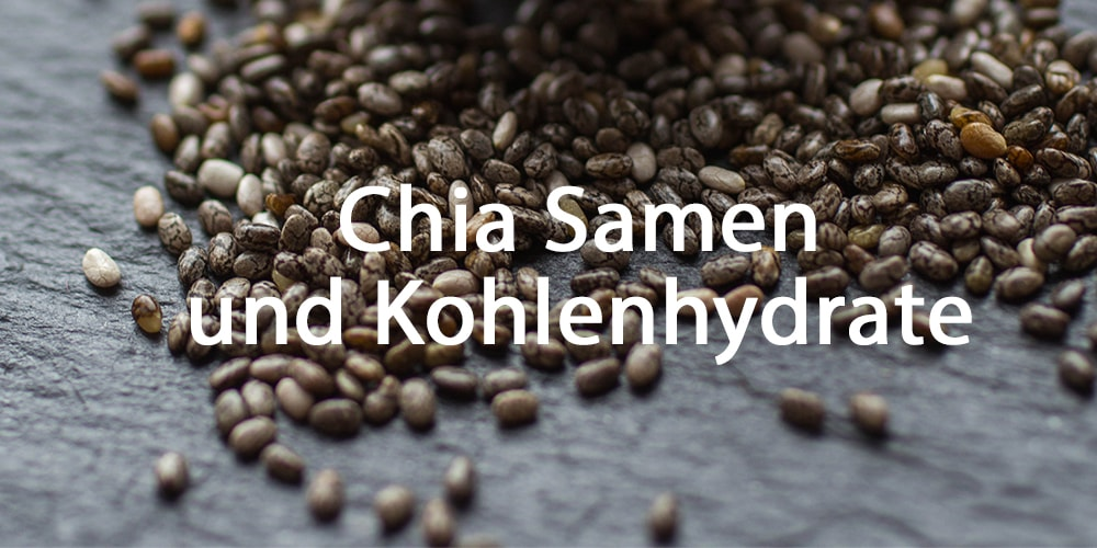 Chia Samen Kohlenhydrate - langanhaltende Energie