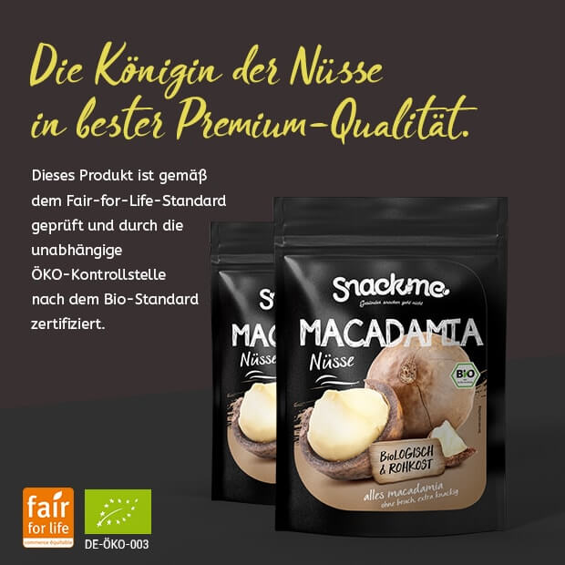 Bio Fair Trade Macadamia Nüsse